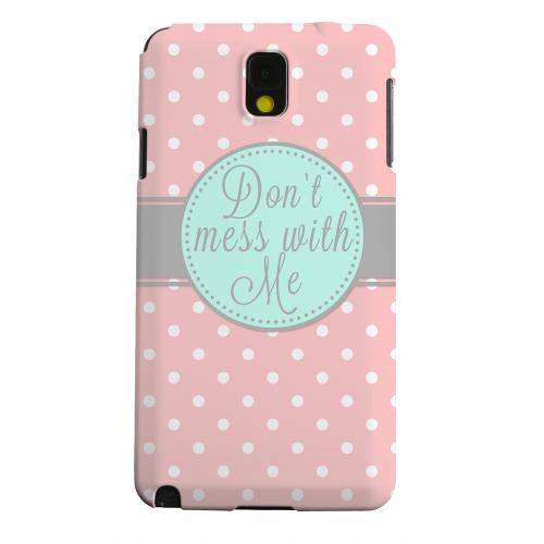 Geeks Designer Line (GDL) Samsung Galaxy Note 3 Matte Hard Back Cover - Don't Mess With Me
