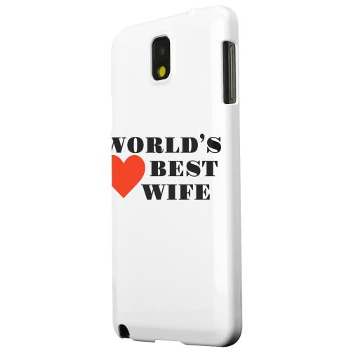 Geeks Designer Line (GDL) Samsung Galaxy Note 3 Matte Hard Back Cover - World's Best Wife