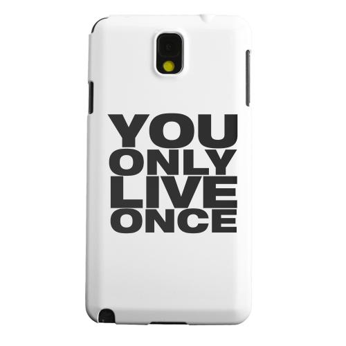 Geeks Designer Line (GDL) Samsung Galaxy Note 3 Matte Hard Back Cover - You Only Live Once