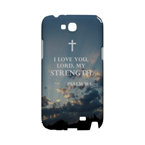 Psalm 18:1 - Geeks Designer Line (GDL) Bible Verse Series Hard Back Cover for Samsung Galaxy Note 2