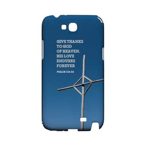 Psalm 136:26 - Geeks Designer Line (GDL) Bible Verse Series Hard Back Cover for Samsung Galaxy Note 2