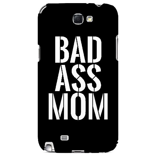 Bad Ass Mom - Geeks Designer Line Mom Series Hard Case for Samsung Galaxy Note 2