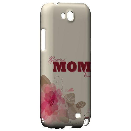 Greatest Mom Ever - Geeks Designer Line Mom Series Hard Case for Samsung Galaxy Note 2