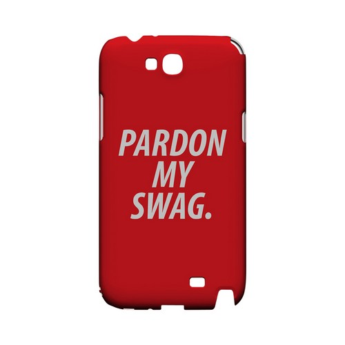 Pardon My Swag - Geeks Designer Line Swag Series Hard Case for Samsung Galaxy Note 2