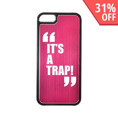 Apple iPhone 5/5S Hard Back Cover w/ Hot Pink Aluminum Back - It's a Trap!