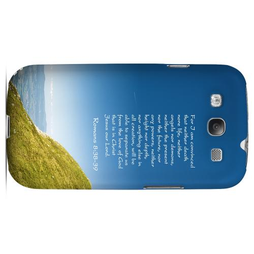 Geeks Designer Line (GDL) Bibles Series Samsung Galaxy S3 Matte Hard Back Cover - Romans 8:38-39