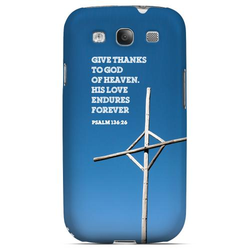 Geeks Designer Line (GDL) Bibles Series Samsung Galaxy S3 Matte Hard Back Cover - Psalm 136:26